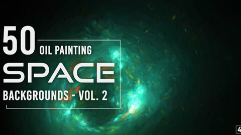 50 Oil Painting Space Backgrounds - Vol. 2