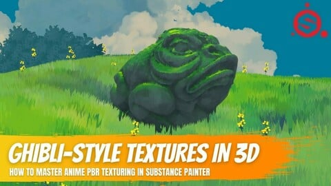 Creating your First Ghibli/Anime-Style Textures in Substance Painter