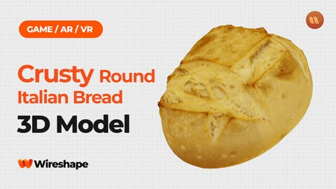 Crusty Round Italian Bread - Real-Time 3D Scanned
