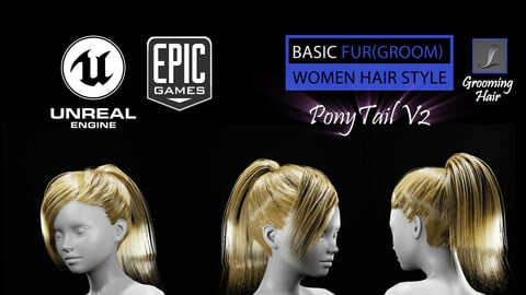 PonyTail V2 Grooming Real-Time Hairstyle Unreal Engine 4