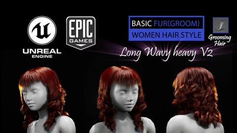 Long Wavy Heavy V2 Grooming Real-Time Hairstyle Unreal Engine 4