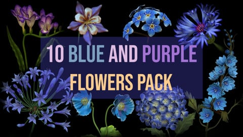 10 Blue and Purple Flowers 3D Pack For Zbrush - including ZPR, ZTL and OBJ.
