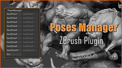 Poses Manager V1 - ZBrush Plugin
