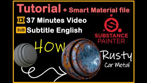Tutorial make a real rusty car metal Smart Material + Smart Material file