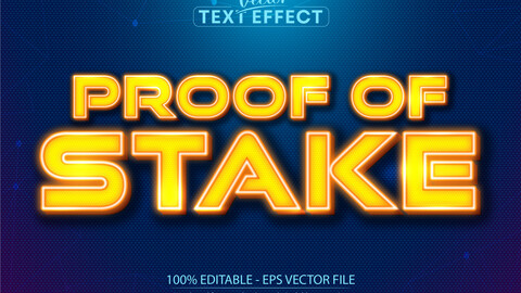 Proof of stake text, neon style editable text effect
