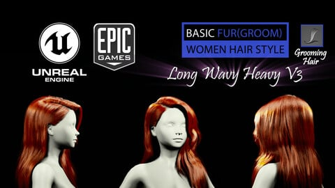 Long Wavy Heavy V3 Grooming Real-Time Hairstyle Unreal Engine 4