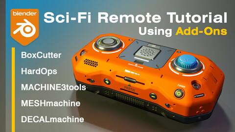 Blender Sci-Fi Remote Tutorial - Using Add-Ons