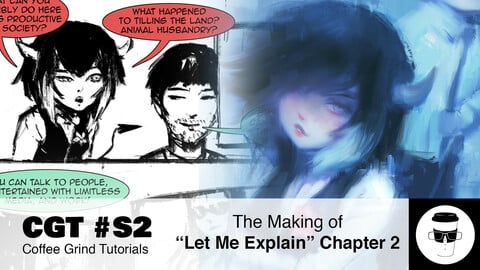 "CGT #S2: Making of ""Let Me Explain"" Chapter 2 Webtoon Comic Series"