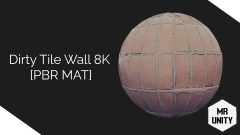 Dirty Tile Wall 8K [PBR MAT]