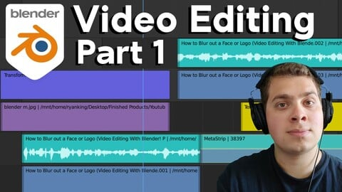 Video Editing With Blender (Complete Tutorial Series)