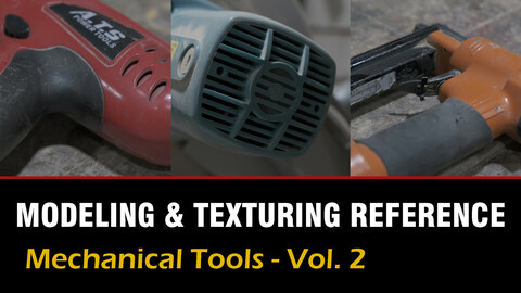 """"""" Modeling & Texturing Reference """" Mechanical Tools - Vol. 2"""
