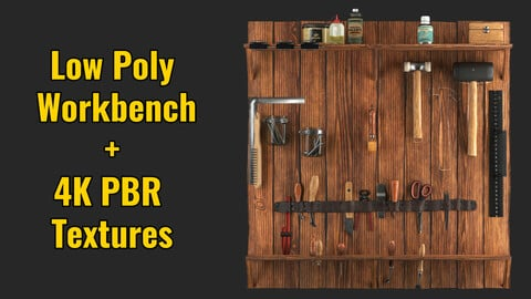 Low Poly Workbench+4K PBR textures