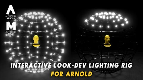 INTERACTIVE LOOK-DEV LIGHTING RIG FOR ARNOLD AND MAYA