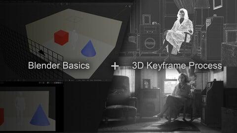 Blender Basics + My 3D Cinematic Keyframe Process