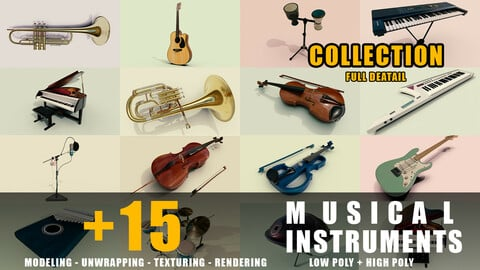 +15 musical instruments collection full detail low poly and high poly
