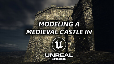 Modeling a Castle in Unreal Engine 5 - Early Access