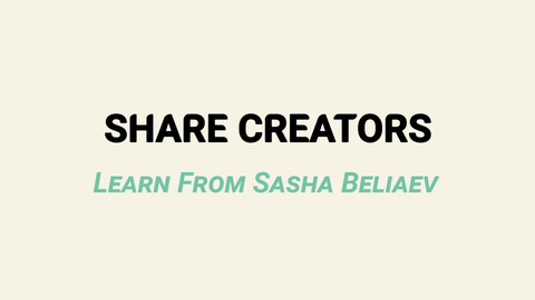 Share Creators Learn From Sasha Beliaev - Class Six: Shadows in Ortho Space