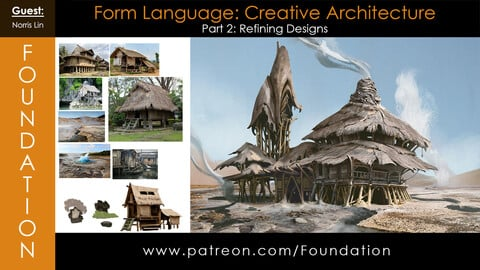 Foundation Art Group - Form Language: Creative Architecture with Norris Lin Part 2