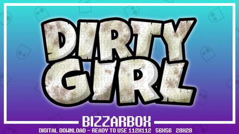 Twitch Emote: Dirty Girl