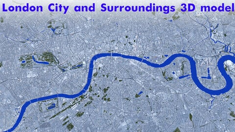 London City and Surroundings 3D model