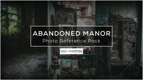 Abandoned Manor Photo Ref Pack