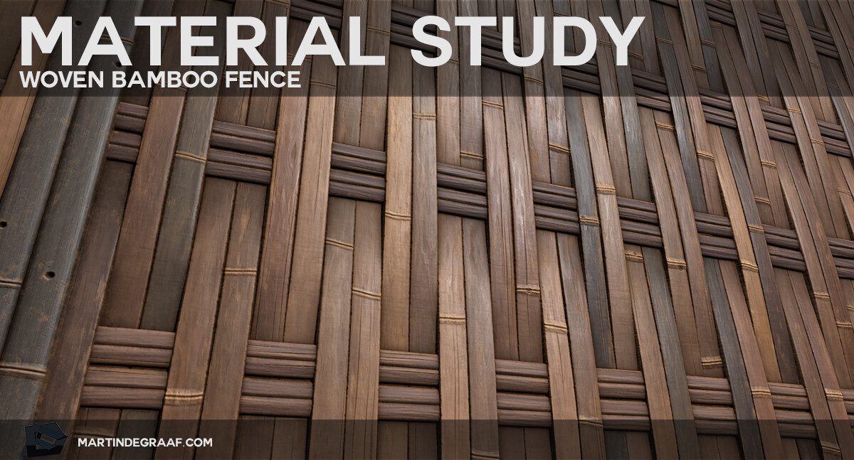 Martin de Graaf | Texture Artist - Material Study: Woven Bamboo Fence