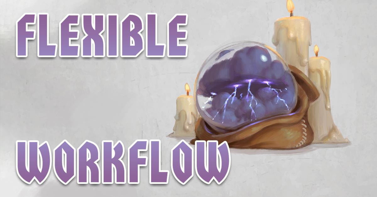 Flexible workflow
