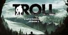 Troll and i %c3%a9pisode 1