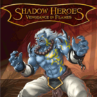 Shadowheroes