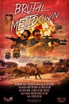 Brutal meltdown poster master