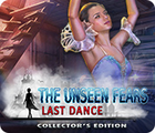 The unseen fears last dance ce feature