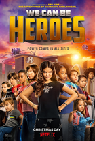 We can be heroes 2020 film poster